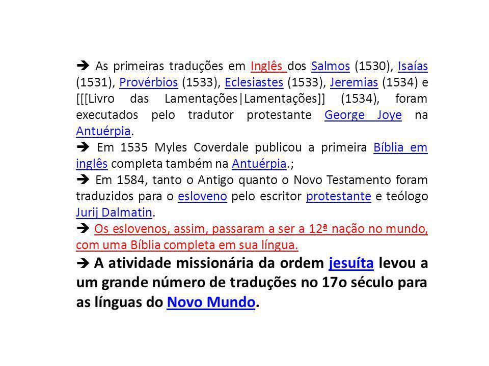  As primeiras traduções em Inglês dos Salmos (1530), Isaías (1531), Provérbios (1533), Eclesiastes (1533), Jeremias (1534) e [[[Livro das Lamentações|Lamentações]] (1534), foram executados pelo tradutor protestante George Joye na Antuérpia.